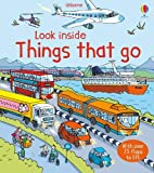 Look Inside Things That Go (Usborne Look Inside) (Look Inside Board Books)
