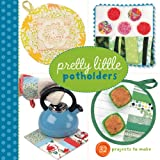 PRETTY LITTLE POT HOLDERS