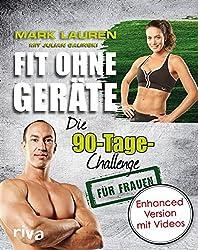 Fit ohne Geräte: Die 90-Tage-Challenge für Frauen - enhanced Version mit Videos (German Edition)