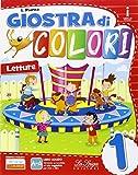 Giostra di colori. Per la Scuola elementare. Con e-book. Con espansione online: 1