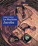 La Machine Jacobs : Dessin, couleur, opéra