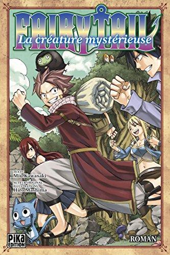 Fairy Tail : La créature mystérieuse