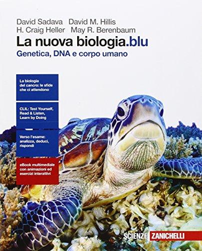 La nuova biologia.blu. Genetica, DNA e corpo umano. Per le Scuole superiori. Con e-book. Con espansione online