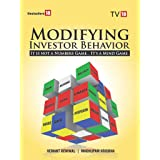 Modifying Investor Behavior – It not a Number Game It's a Mind Game