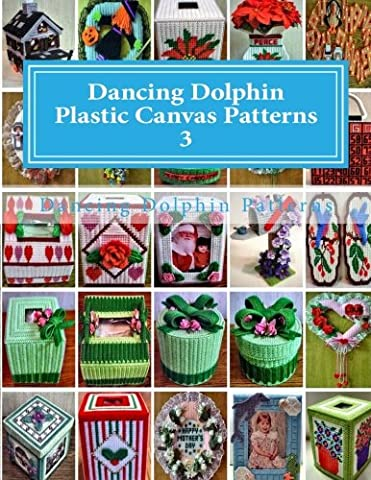 Dancing Dolphin Plastic Canvas Patterns 3: DancingDolphinPatterns.com: Volume 3