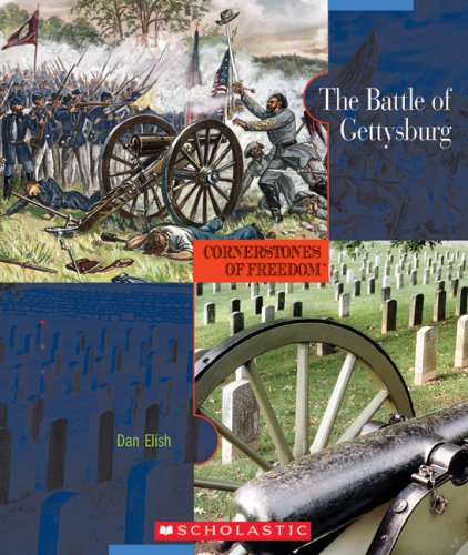 The Battle of Gettysburg (Cornerstones of Freedom Second Series)