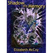 Shadow of a Memory