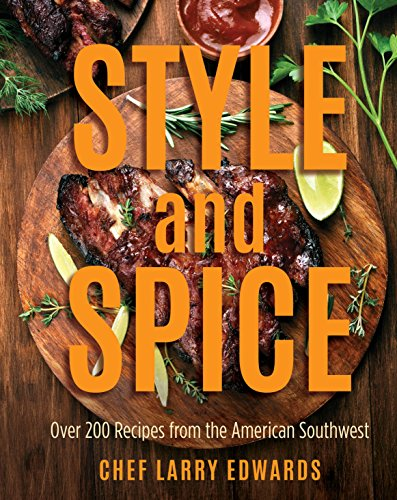 Download pdf by larry edwards style and spice over 200 recipes download pdf by larry edwards style and spice over 200 recipes from the american forumfinder Choice Image
