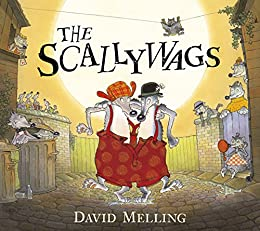 The Scallywags by [Melling, David]