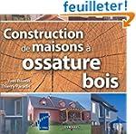 Constructions de maisons � ossature bois