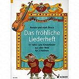 Das froehliche Liederheft - arrangiert für zwei Violinen [Noten/Sheetmusic] Komponist : BRUCE WEBER RENATE
