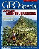GEO Special / 01/2008 - Die großen Abenteuerreisen