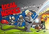 Local Heroes / Local Heroes 06: Alarm in Güllerup Freiwillige Feuerwehr Special