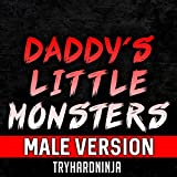 Daddy's Little Monsters (Instrumental) (Male Version)