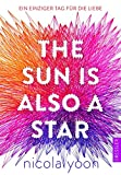 The Sun is also a Star.: Ein... von Nicola Yoon