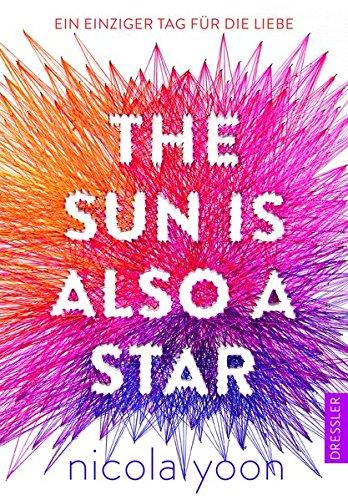 Buchseite und Rezensionen zu 'The Sun is also a Star.: Ein einziger Tag für die Liebe' von Nicola Yoon