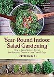 Best Gardenings - Year-Round Indoor Salad Gardening: How to Grow Nutrient-Dense Review