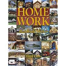 Home Work: Handbuilt Shelter (English Edition)