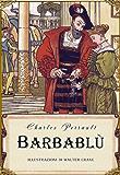 Barbablù (edizione illustrata) (Italian Edition)