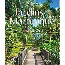 Jardins de la Martinique - Un esprit de liberté