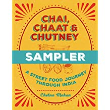 Chai, Chaat & Chutney: a street food journey through India: FREE SAMPLER (English Edition)