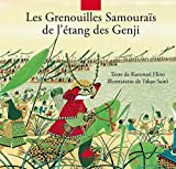 Les Grenouilles Samouraïs de l'étang des Genji