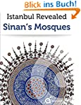 Istanbul Revealed: Sinan's Mosques (T...