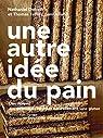Une autre idée du pain- Des rizières aux délicieuses recettes naturellement sans gluten  par Doboin