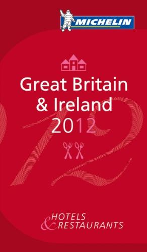 Michelin Red Guide 2012 Great Britain & Ireland