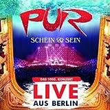 Songtexte von Pur - Schein und Sein - Live aus Berlin