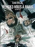 Rendez-vous à Paris | Bilal, Enki (1951-....). Auteur