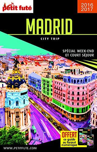 Guide Madrid 2016 City trip Petit Futé PDF Books