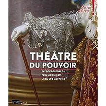 Théâtre du pouvoir - Petite galerie