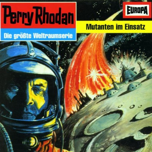 Perry Rhodan 6 - Mutanten im Einsatz
