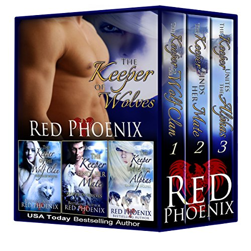 Boxed Set: Keeper of Wolves Series (Books 1-3) (The Keeper of Wolves)