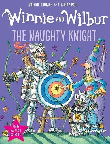 Winnie and Wilbur: The Naughty Knight (Winnie & Wilbur Book & CD)