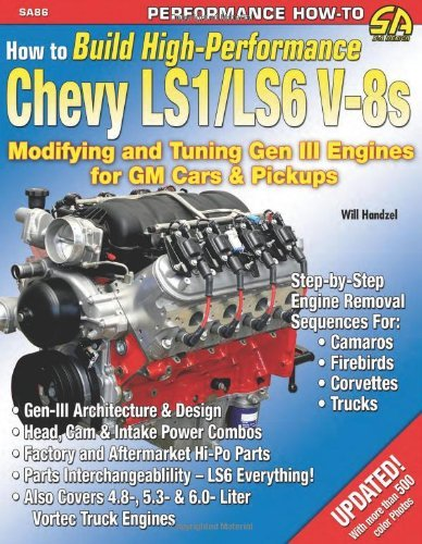 How to Build High Performance Chevy Ls1/Ls6 V-8s (Cartech) (S-A Design) by Will Handzel (Illustrated, 15 Oct 2012) Paperback