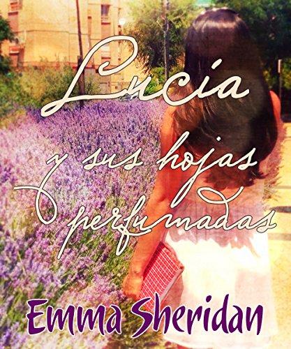 Lucía y sus hojas perfumadas EPUB Descargar gratis!