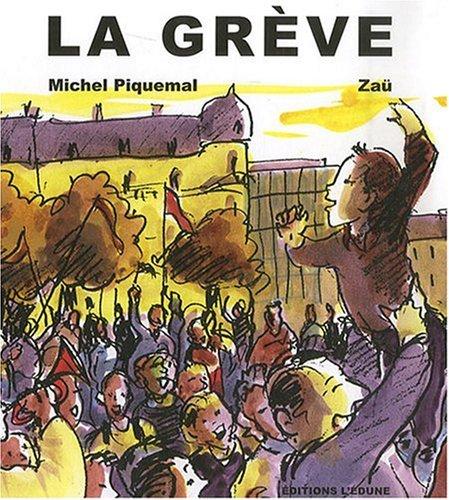 La Greve (la) par Michel Piquemal