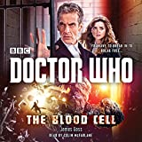 Doctor Who: The Blood Cell: A 12th Doctor Novel