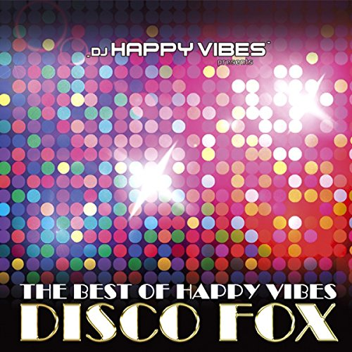 DJ Happy Vibes Pres. Best Of H...