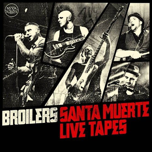 Santa Muerte Live Tapes (Limited Edition) By Broilers (2012-10-01)