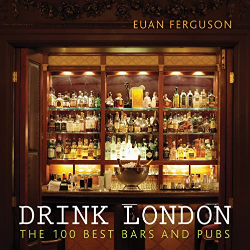Drink London (London Guides) por Euan Ferguson