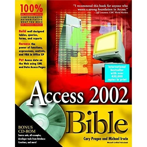 Access 2002 Bible by Cary N. Prague (2001-07-15)