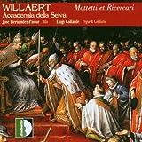 Willaert - Complete Works, Vol 2