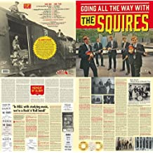 Going All Ther Way With the Squires [Vinilo]