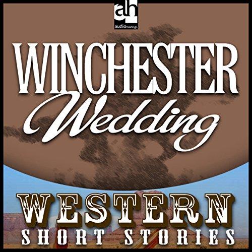 Winchester Wedding  Audiolibri