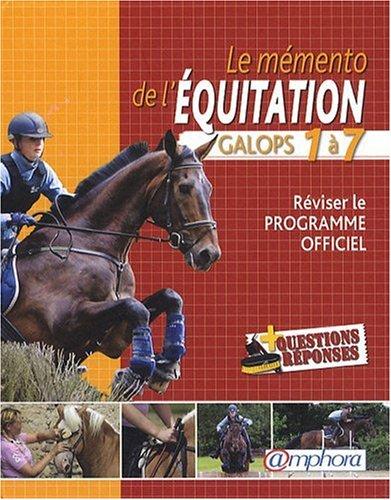 Memento de l'Equitation - Galops 1 a 7 (le)