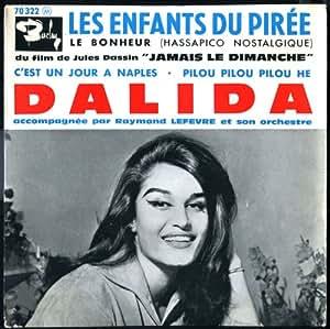1 Disque Vinyle EP 45 Tours - Barclay 70322 - Dalida : Les enfants du Pirée, Le bonheur, C'est un jour à Naples, Pilou pilou pilou he. (Original et non pas réédition) - (1 disque vinyle EP 45t)