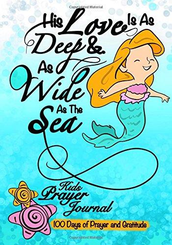Kids Prayer Journal;100 Days Of Prayer & Gratitude: Bible Quote Mermaid Journal For Girls;Kids Gratitude Journal With Prayer Prompts; Christian Journal For Children